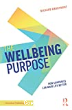 The wellbeing purpose