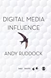 Digital media influence