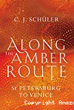 Along the amber route