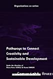 Pathways to connect creativity and sustainable development