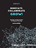 Innovate, collaborate, grow!