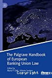 The Palgrave handbook of European banking union law