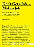 Don't get a job...make a job