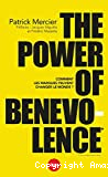 The Power of benevolence