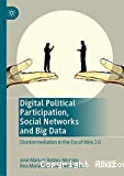 Digital political participation, social networks and big data