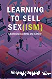 Learning to sell sex(ism)