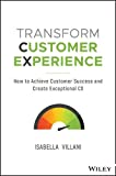 Transform customer experience