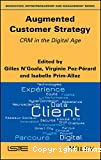 Augmented customer strategy