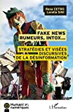 Fake news, rumeurs, intox ...