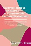 Éducation critique aux médias et à l'information en contexte numérique
