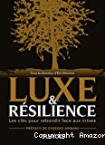 Luxe & résilience